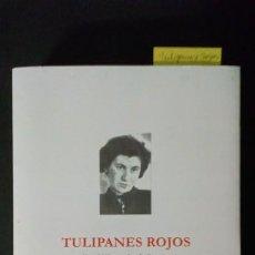 Libros antiguos: TULIPANES ROJOS. ETTY HILLESUM: LA BELLEZA INTERIOR - LLUÍS PIFARRÉ. Lote 196929647