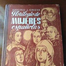 Libros antiguos: FLORILEGIO DE MUJERES ESPAÑOLAS . Lote 196944057