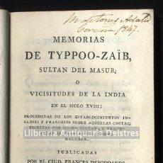 Libri antichi: [MEMORIAS. 1800] TYPPOO-ZAÏB. (SULTAN DEL MASUR). MEMORIAS DE TYPPOO-ZAÏB.. Lote 196975206