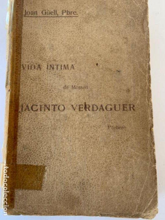 VIDA ÍNTIMA DE MOSSEN JACINTO VERDAGUER DE JOAN GÜELL, SOBRE. (Libros Antiguos, Raros y Curiosos - Biografías )