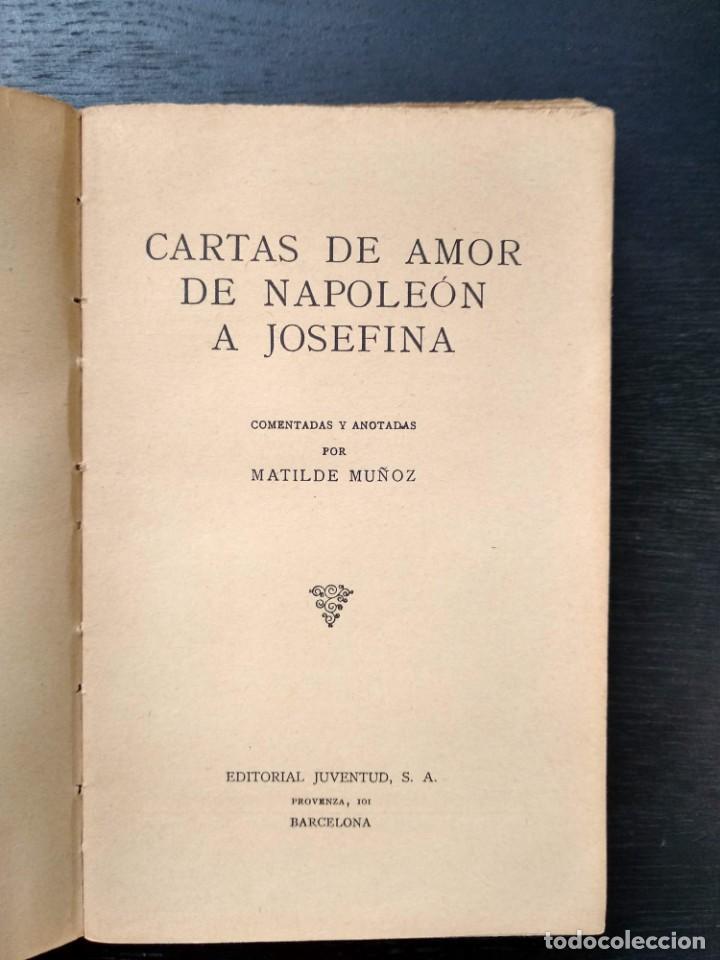 CARTAS DE AMOR DE NAPOLEÓN A JOSEFINA (Libros Antiguos, Raros y Curiosos - Biografías )