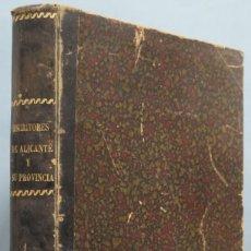 Libros antiguos: 1888.- ENSAYO BIOGRÁFICO BIBLIOGRÁFICO DE ESCRITORES DE ALICANTE Y SU PROVINCIA. ROQUE CHABAS. Lote 198742948