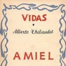Libros antiguos: ALBERTO THIBAUDET ... AMIEL ... 1931. Lote 199046668