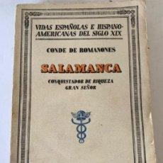 Libros antiguos: SALAMANCA, ESCRITA POR EL CONDE DE ROMANONES. Lote 199115855