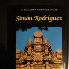 Libros antiguos: SIMÓN RODRÍGUEZ (VIDA Y OBRA). Lote 199478968