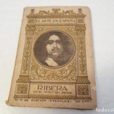 Libros antiguos: EL ARTE EN ESPAÑA . RIBERA EN EL MUSEO DEL PRADO. EDICION THOMAS. Nº 21.. Lote 199526442
