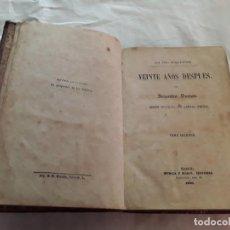 Libros antiguos: LOS TRES MOSQUETEROS VEINTE AÑOS DESPUÉS AÑO 1860. Lote 199710590