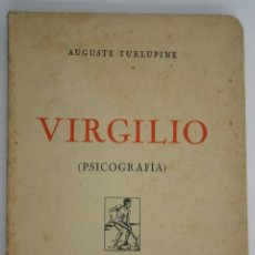 Libros antiguos: VIRGILIO - AUGUSTE TURLUPINE. Lote 200730778