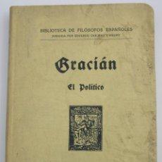 Libros antiguos: EL POLITICO - BALTASAR GRACIAN. Lote 200730781