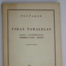 Libros antiguos: VIDAS PARALELAS AGIS-CLEÓMENES TIBERIO-CAYO - PLUTARCO. Lote 200730785