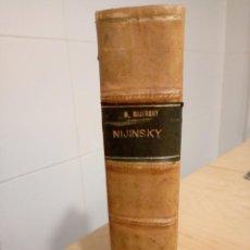 Libros antiguos: NIJINSKY - R. NIJINSKY. Lote 200758512