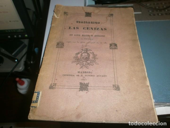 TRASLACIÓN DE LAS CENIZAS DEL EXCMO. SR. DON GASPAR MELCHOR DE JOVELLANOS AL MONUMENTO GIJÓN 1842 (Libros Antiguos, Raros y Curiosos - Biografías )