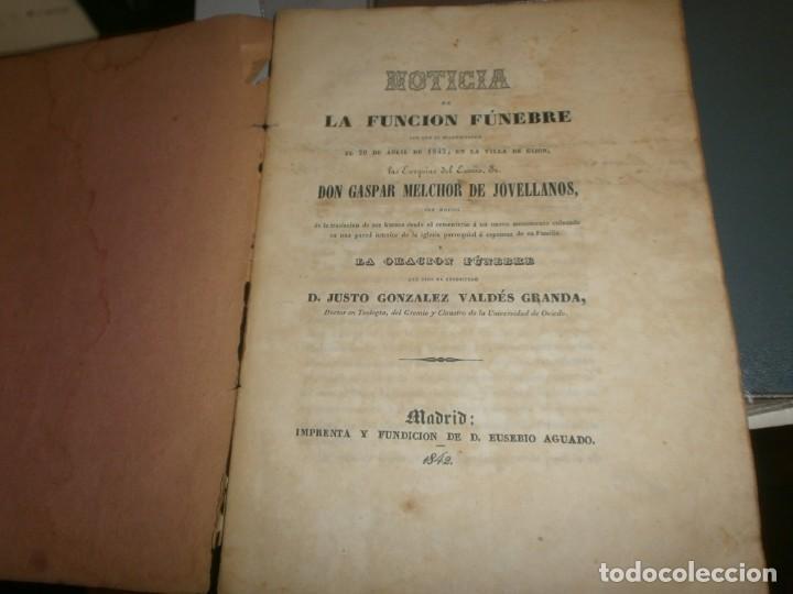 Libros antiguos: Traslación de las Cenizas del Excmo. Sr. Don Gaspar Melchor de Jovellanos al monumento Gijón 1842 - Foto 4 - 201687528