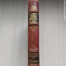 Libros antiguos: JUAREZ EL IMPASIBLE - HECTOR PEREZ MARTINEZ. Lote 201768492
