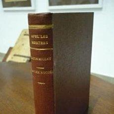 Libros antiguos: AGUILAR, MÀRIUS I SOLDEVILLA, CARLESQUADERNS BLAUS. LA NOSTRA GENT. APEL LES MESTRES, LLUÍS MILLET,. Lote 202398521