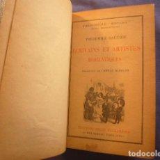 Libros antiguos: THEOPHILE GAUTIER: - ECRIVAINS ET ARTISTES ROMANTIQUES - (PARIS, 1929). Lote 202468691