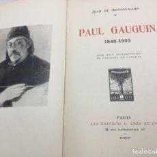 Libros antiguos: PAUL GAUGUIN 1848-1903. JEAN DE ROTOCHAMP. PARÍS 1925. TEXTO EN FRANCÉS.. Lote 202939355