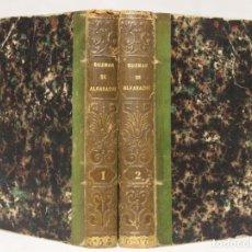 Libros antiguos: VIDAS Y AVENTURAS DEL PÍCARO GUZMÁN DE ALFARACHE. MATEO ALEMÁN. BARCELONA. OLIVERES. 1843. 2 VOLS.. Lote 203296220