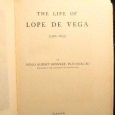 Libros antiguos: THE LIFE OF LOPE DE VEGA. (1562-1635). HUGO ALBERT RENNERT. GLASGOW. GOWANS AND GRAY. 1904.. Lote 203296257