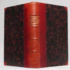 Libros antiguos: LE ROMAN INCONNU DE LA DUCHESSE D'ABRANTÈS. ROBERT CHANTEMESSE. PARIS. LIBRAIRIE PLON. 1927.. Lote 203296297