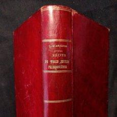 Libros antiguos: RÉCITS DE TROIS JEUNES PRISONNIÈRES. MADAME ROYALE. MADEMOISELLE DE TOURZEL, ET DE PONS. D'ARJUZON. Lote 203296373