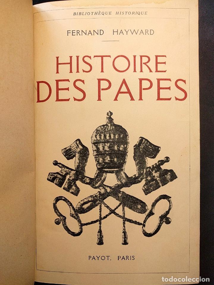 Libros antiguos: Histoire des Papes avec 16 héliogravures hors texte. Fernand Hayward. Paris. Payot. 1929. - Foto 2 - 203296455