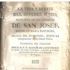 Libros antiguos: LA VIDA Y MUERTE DEL HOMBRE JUSTO, SAN JOSEF, VALENCIA 1794 ENCUADERNACIÓN PERGAMINO. Lote 203862377