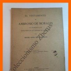 Libros antiguos: EL TESTAMENTO DE AMBROSIO DE MORALES... MONASTERIO DE SAN JERONIMO DE VALPARAISO - V. ORTI BELMONTE. Lote 204192132