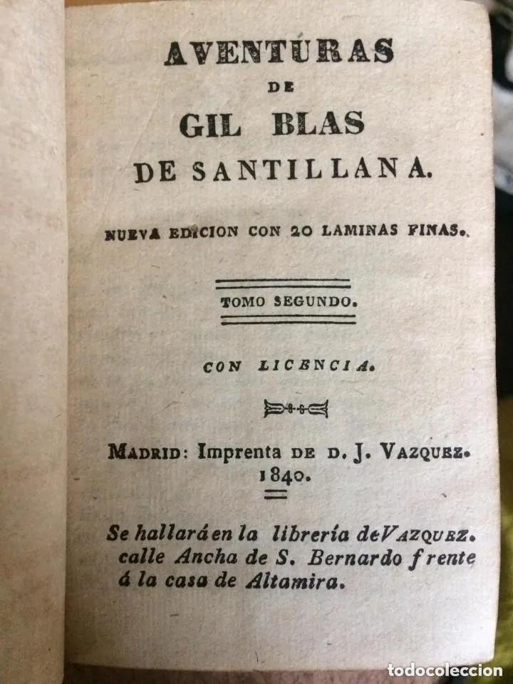 Libros antiguos: 1840. LAS AVENTURAS DE GIL BLAS DE SANTILLANA. TRES TOMOS SUELTOS - Foto 3 - 204394347