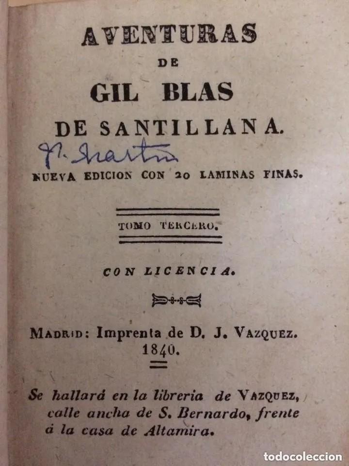 Libros antiguos: 1840. LAS AVENTURAS DE GIL BLAS DE SANTILLANA. TRES TOMOS SUELTOS - Foto 5 - 204394347
