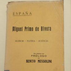 Livres anciens: MIGUEL PRIMO DE RIVERA PRÓLOGO MUSOLINI 1923. Lote 204473890
