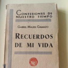 Livres anciens: GABRIEL MAURA. RECUERDOS DE MI VIDA. 1934. Lote 204501832