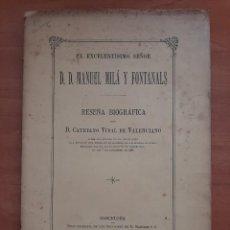 Livres anciens: 1888 RESEÑA BIOGRÁFICA DE CAYETANO VIDAL DE VALENCIANO - MANUEL MILÁ Y FONTANALS. Lote 204502672