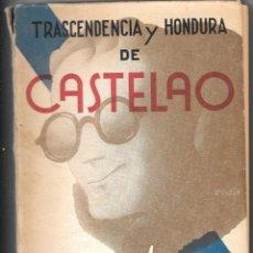 Libros antiguos: CASTELAO. TRASCENDENCIA Y HONDURA DE CASTELAO. MARCIAL FERNANDEZ, MÉXICO, 1951. Lote 205788705