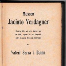 Libros antiguos: MOSSEN JACINTO VERDAGUER - RECORTS SET DARRERS ANYS - V. SERRA I BOLDÚ - SALADRIGUES 1915 - CATALÀ. Lote 205796712