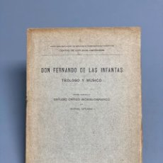 Libros antiguos: DON FERNANDO DE LAS INFANTAS - ESTUDIO CRÍTICO Y BIBLIOGRÁFICO - RAFAEL MITJANA - MADRID 1918. Lote 206432227