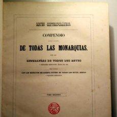 Libros antiguos: REYES CONTEMPORÁNEOS. COMPENDIO HISTÓRICO-FILOSÓFICO TODAS MONARQUÍAS. T. SEGUNDO - MADRID 1852 -. Lote 207491353