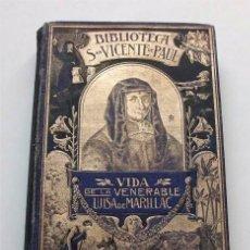 Livros antigos: VIDA DE LA VENERABLE LUISA DE MARILLAC. HIJAS DE LA CARIDAD. SAN VICENTE DE PAUL. 1914. Lote 207569458