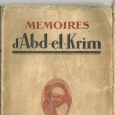 Libri antichi: MÉMOIRES D'ABD-EL-KRIM, 1926. Lote 207905720