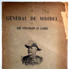 Libros antiguos: LE GÉNÉRAL DE MIRIBEL. CHEF D'ÉTAT-MAJOR DE L'ARMÉE - PARIS C. 1894 - ILUSTRADO. Lote 207909583