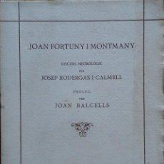 Libros antiguos: JOAN FORTUNY I MONTMANY. DISCURS NECROLÒGIC PER JOSEP RODERGAS I CALMELL. 1922. MANUSCRITO. Lote 208392922