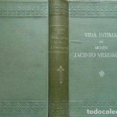 Libros antiguos: GÜELL I POU, JUAN. VIDA ÍNTIMA DE MOSSÉN JACINTO VERDAGUER. 1911.. Lote 221743318