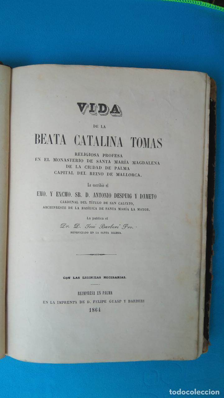 VIDA DE LA BEATA CATALINA TOMÁS - ANTONIO DESPUIG Y DAMETO - PALMA 1864 (Libros Antiguos, Raros y Curiosos - Biografías )