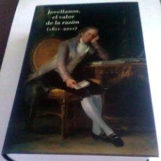 Libros antiguos: JOVELLANOS, EL VALOR DE LA RAZÓN. 1811-2011. PRIMERA ED. DE 2011. Lote 210679725