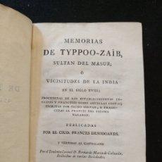 Libros antiguos: 1800 - MEMORIAS DE TYPPO-ZAIB, SULTÁN DEL MASUR, TOMO I. IMPRENTA REAL. Lote 210817449