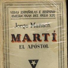 Libros antiguos: MARTÍ EL APOSTOL. Lote 210821875