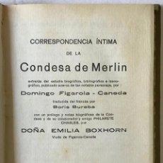 Libros antiguos: CORRESPONDENCIA ÍNTIMA DE LA CONDESA DE MERLIN. - FIGAROLA CANEDA, DOMINGO.. Lote 210822640