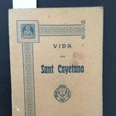 Libros antiguos: VIDA DE SAN CAYETANO, RAFAEL MARIA PERSONE, MALLORCA, 1910. Lote 211451621