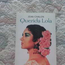 Libros antiguos: QUERIDA LOLA, DE JEAN CHALON (EDITORIAL RONSEL). Lote 211526350
