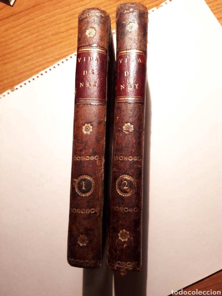 Libros antiguos: LA VIDA DEL MARICAL NEY, DUQUE DE ELCHINGEN. TRADUCIDO POR MANUEL GÓMEZ VERGARA. - Foto 2 - 212232786